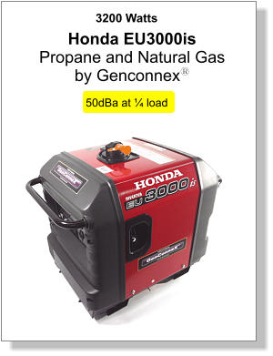 3200 Watts 50dBa at ¼ load Honda EU3000is  Propane and Natural Gas  by Genconnexy