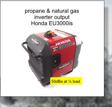 propane & natural gas inverter output  Honda EU3000is 50dBa at ¼ load