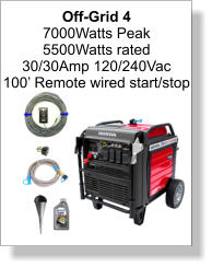 Off-Grid 4 7000Watts Peak 5500Watts rated 30/30Amp 120/240Vac 100' Remote wired start/stop
